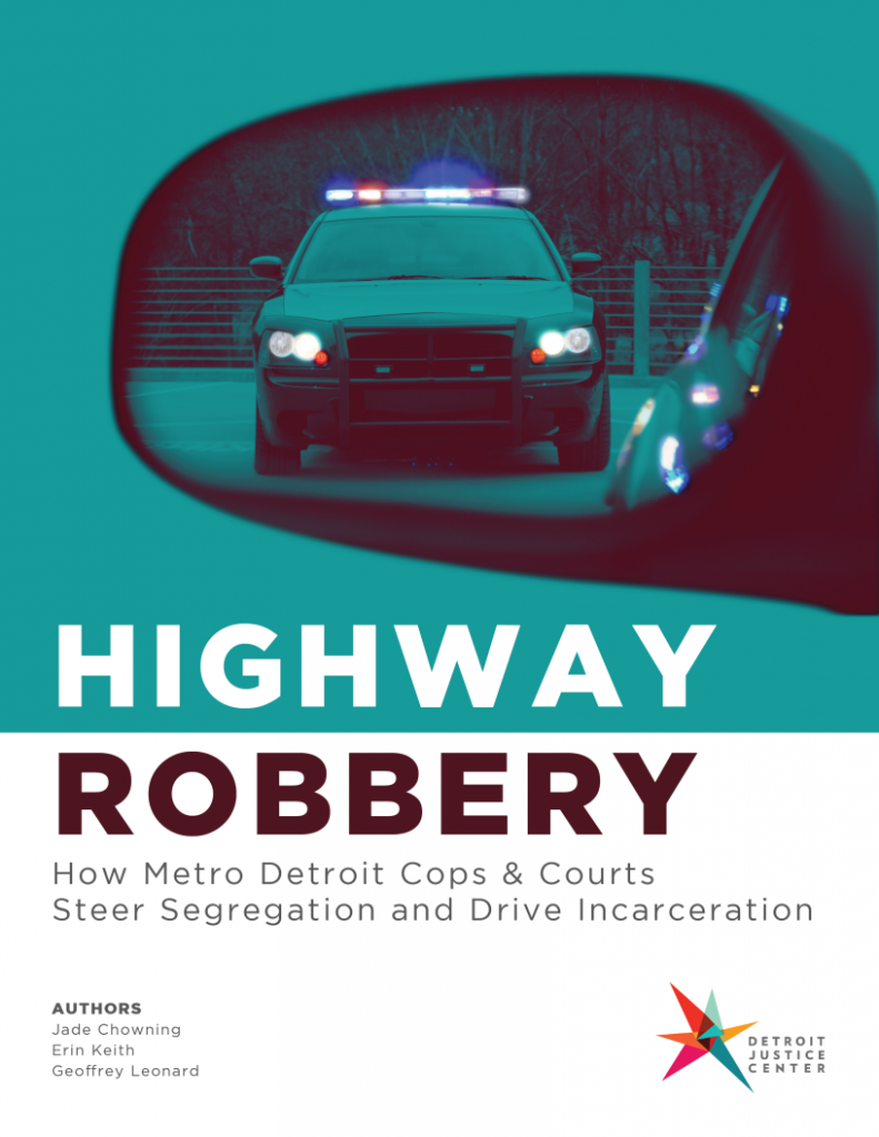 "cover of Detroit Justice Center's ""Highway Robbery"" report"